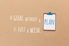 A goal without a plan is just a wish Royalty Free Stock Image