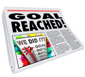Goal Reached Newspaper Headline Article 100 Percent Success. A newspaper headline Goal Reached and article with picture of thermometer with level at 100% and Royalty Free Stock Photography