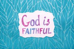 God is faithful - watercolor christian lettering, motivational biblical phrase on blue background