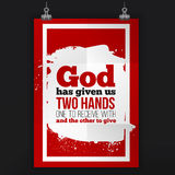 God has given us two hands. Vector simple design. Motivating, positive quotation. Poster for wall. A4 size easy to edit Stock Photos