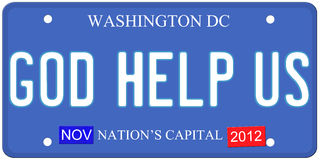 God Help Us Washington DC License Plate. An imitation Washington DC license plate with God Help Us written on it and November 2012 stickers.  Words on the bottom Stock Image