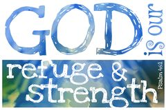 Free God Is Our Refuge And Strength Psalm 46:1 - Poster With Bible Text Quotation Stock Images - 152926504