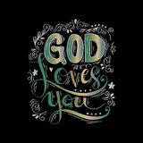 God loves you. Hand lettering calligraphy Royalty Free Stock Images