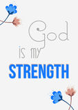God is my strength word design with flora vector illustration on grey background | Christian art. Stock Photography