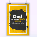 God always strives together. Vector simple design. Motivating, positive quotation. Poster for wall. A4 size easy to edit Royalty Free Stock Images