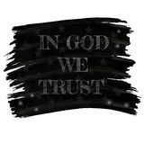 In god we trust slogan in retro style drawing white chalk on black board or american flag Stock Photo