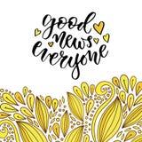 Goda nyheter alla Inspirerande och motivational handskrivet citationstecken Vektoruttryck för affisch på idérik guling vektor illustrationer