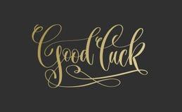 Goed geluk - gouden hand het van letters voorzien inschrijving op donkere achtergrond stock illustratie