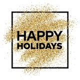 Gold glitter background with Happy Holiday inscription Royalty Free Stock Photos