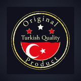 Gold grunge stamp with the text Turkish quality and original product. Label contains Turkish flag Stock Image