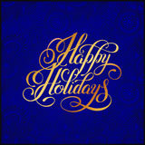 Gold handwritten inscription Happy Holidays on blue ornate background Royalty Free Stock Photos