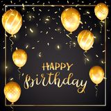Golden text Happy Birthday with balloons and confetti on black b. Gold lettering Happy Birthday with golden balloons and confetti on black background Stock Image