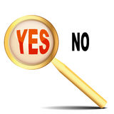 Gold magnifying glass considers word yes no. Illustration gold magnifying glass considers word yes no Stock Photography