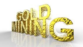 Gold Mining written3d illustration Stock Photos