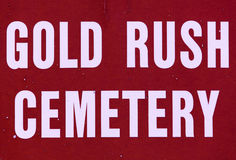 Gold Rush Cemetery Sign Stock Photography