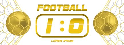 Gold Soccer or golden Football White Banner With 3d Ball and Scoreboard on white background. Soccer game match goal. Moment with ball in the net Stock Photos