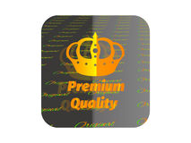 Gold sticker premium quality. Holographic sticker with the image of a crown and guaranteed product quality Royalty Free Stock Photo