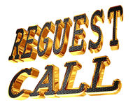Gold text Request a call on a white background. 3d illustration. Gold text Request a call on a white background Stock Photo