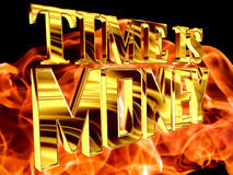 Gold text time is money on a fiery background. 3d illustration. Gold text time is money on a fiery background Stock Image