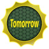Golden badge with TOMORROW text. Illustration graphic design concept image Royalty Free Stock Photos