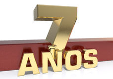 Golden digit seven and the word of the year. Translated from the Spanish - years. 3D illustration Royalty Free Stock Image