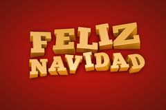Golden Feliz Navidad text on a red background. Golden Feliz Navidad (Merry Christmas in Spanish) text on a red background (3d illustration Stock Photos