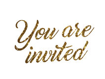Golden glitter of isolated hand writing word YOU ARE INVITED. The golden glitter of isolated hand writing word YOU ARE INVITED on white background royalty free illustration
