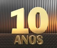 Golden number ten number 10 and the word. `years` against the background of metal rectangular parallelepipeds in the rays of sunset. Translated from the Spanish stock illustration