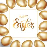Golden title of Happy Easter in frame with border of gold Easter eggs on white background. Invitation background. Greeting card. Golden title of Happy Easter in royalty free illustration