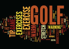 Golf Exercise Tip How To Warm Up Text Background  Word Cloud Concept. GOLF EXERCISE TIP HOW TO WARM UP Text Background Word Cloud Concept Stock Photos