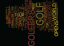 Golf Tournaments An Insight Word Cloud Concept. Golf Tournaments An Insight Text Background Word Cloud Concept Stock Images