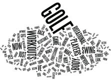 Golf Workouts Can Quickly Add Yards To Your Drives Word Cloud Concept. Golf Workouts Can Quickly Add Yards To Your Drives Text Background Word Cloud Concept Stock Photos