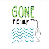 Gone fishing. Hand drawn vector illustration with a fish, a fishing rode and waves. Hand written lettering GONE FISHING Stock Images