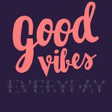 Goo Vibes text Royalty Free Stock Images