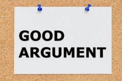 Good Argument concept. 3D illustration of GOOD ARGUMENT on cork board Royalty Free Stock Photo