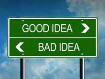 Good or Bad Idea Road Sign Stock Image