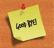 GOOD BYE   handwritten on yellow sticky paper note over cork noticeboard background. Royalty Free Stock Photography