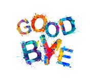 Good Bye. Splash paint letters. Good Bye. Inscription of vector splash paint letters Royalty Free Stock Images