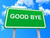 Good bye sign. Illustration of green good bye sign with blue sky and cloudscape background Royalty Free Stock Photo