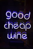 Good Cheap Wine. A white neon sign reading Good Cheap Wine stock image