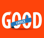 Good choice flat colors typography with thumb up icon Royalty Free Stock Photography