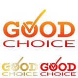 Good Choice icon with hook, V inside logo. Advice word and tick. Vector Royalty Free Stock Photography