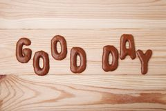 Good Day. Written by chocolate cookies alphabet Royalty Free Stock Images