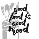 Good food is good mood. Hand lettering for restaurants, cafe, Royalty Free Stock Photos