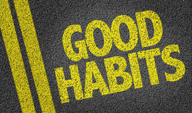 Good Habits written on the road stock photo