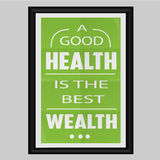 A Good Health is the best Wealth Stock Photos