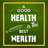A Good Health is the Best Wealth Stock Image