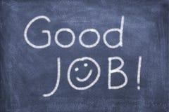 Good job. Blackboard with lettering good job stock photo