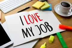 Good Job Assistant I LOVE MY JOB ,  I Love My Job on  Note , Bu Stock Photos