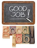 Good job compliment. A collage of two versions - white chalk handwriting on retro slate blackboard and isolated text in vintage letterpress wood type stock photos